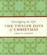 The Twelve Days of Christmas by Curtis G. Almquist