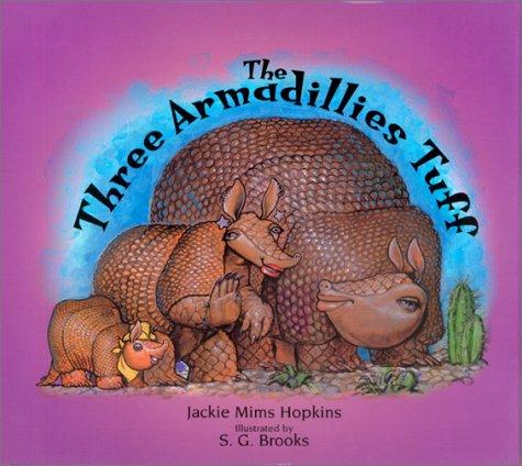 The Three Armadillies Tuff by Jackie Hopkins