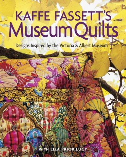 Image 0 of Kaffe Fassett's Museum Quilts: Designs Inspired by the Victoria & Albert Museum