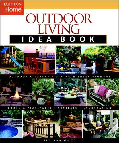 Image 0 of Outdoor Living Idea Book (Taunton Home Idea Books)