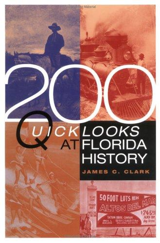 200 quick looks at Florida history by James C. Clark