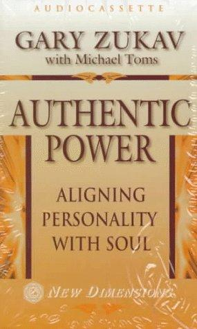 Authentic Power by Gary Zukav