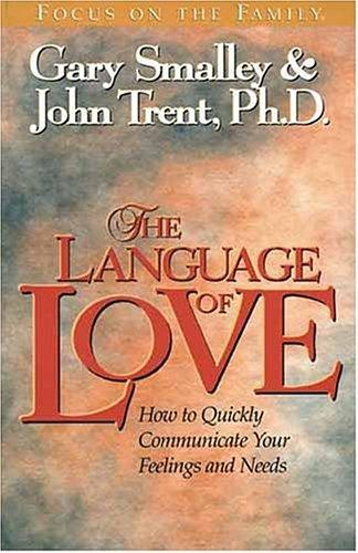 The Language of Love by Gary Smalley, John Trent