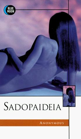 Sadopaideia by Bill Adler