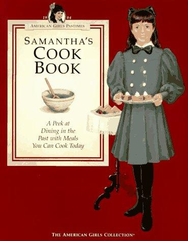 Samantha's Cookbook by Terri Braun, Jeanne Thieme
