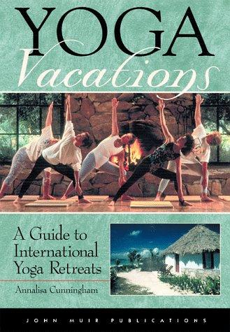 Yoga vacations by Annalisa Cunningham