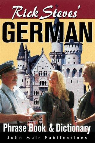 Rick Steves' German Phrase Book & Dictionary by Rick Steves