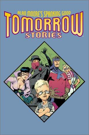 Tomorrow stories by Alan Moore