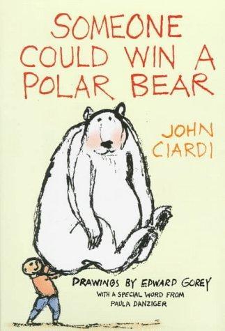 Someone Could Win a Polar Bear