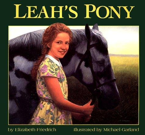 Leah's Pony by Elizabeth Friedrich