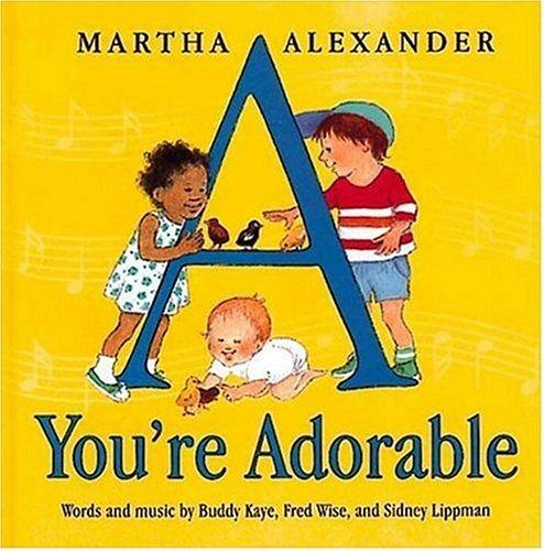 A you're adorable by Sidney Lippman