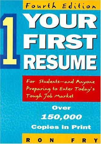 Your first resume by Ronald W. Fry