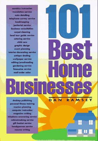 101 best home businesses by Dan Ramsey