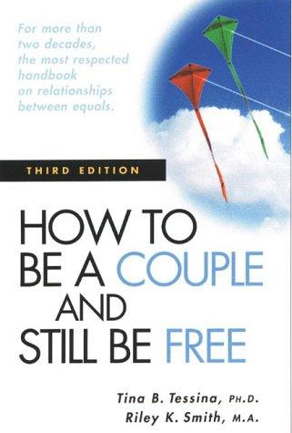 How to be a couple and still be free by