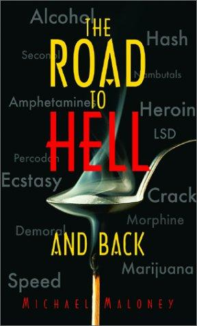 The Road to Hell and Back by Mike Maloney
