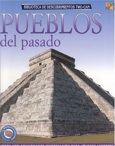 "Pueblos Del Pasado (Discovery Guides (""Ancient Peoples"")) by Claire Forbes"