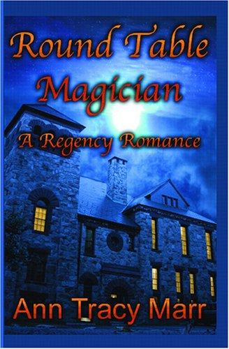 Round Table Magician by Ann Tracy Marr