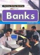 Banks (Earning, Saving, Spending)