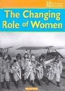 The Changing Role of Women (20th Century Perspectives)