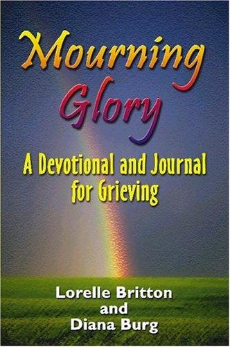 Mourning Glory by Diana Burg
