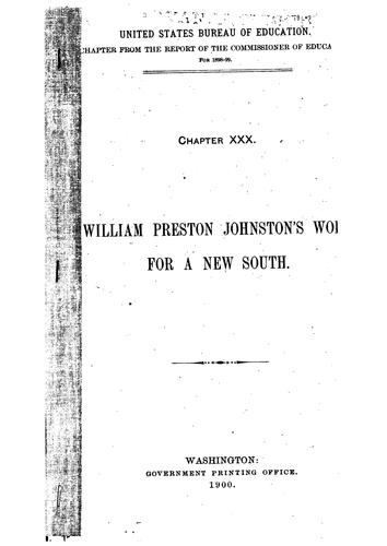 William Preston Johnston's Work for a New South by Amory Dwight Mayo