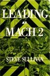 Leading at Mach 2 by Steve Sullivan