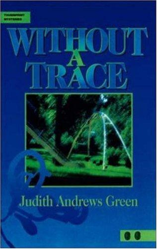 Without a trace by Judith Andrews Green