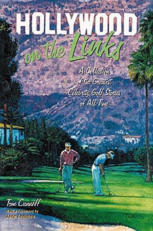 Hollywood on the links by Tom Cunneff