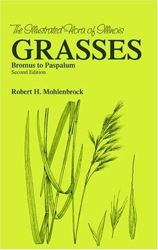 Grasses by Robert H. Mohlenbrock