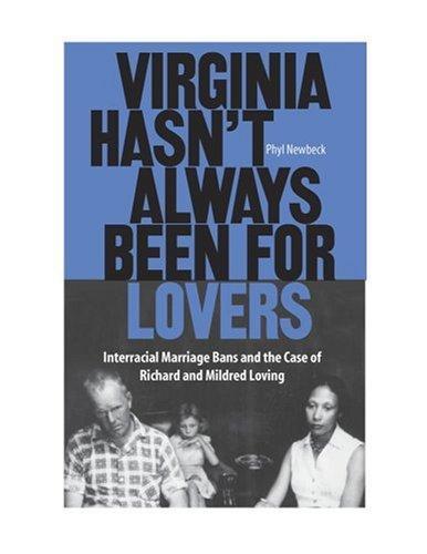 Virginia hasn't always been for lovers