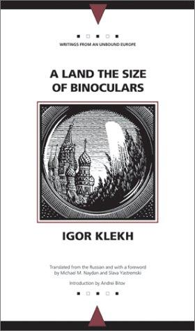 A land the size of binoculars by Igorʹ Klekh