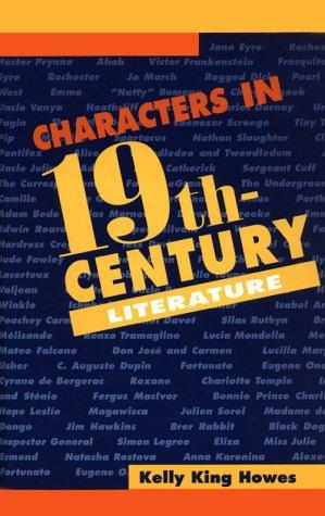 Characters in 19th-century literature by Kelly King Howes