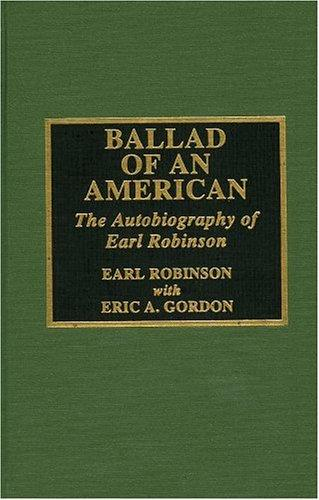 Ballad of an American by Gordon Eric A.