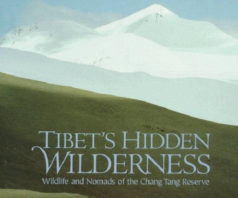 Tibet's Hidden Wilderness