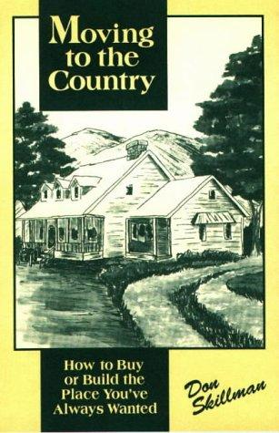 Moving to the country by Don Skillman