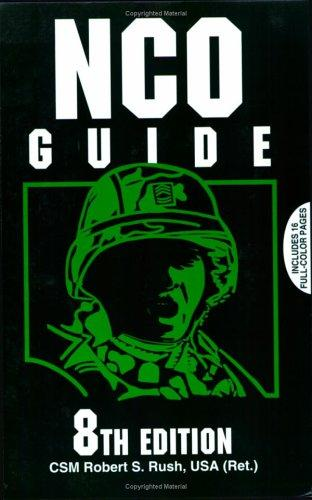 NCO Guide (Nco Guide) by Robert S. Rush