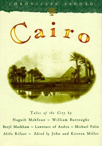 Cairo by edited by John and Kirsten Miller.