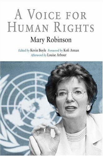 A Voice for Human Rights (Pennsylvania Studies in Human Rights) by Mary Robinson
