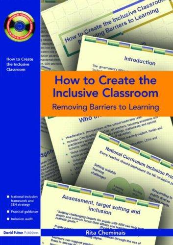 How to Create the Inclusive Classroom  Removing Barriers to Learning by Rita Cheminais