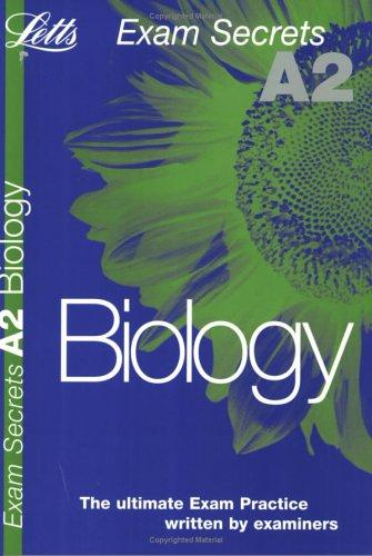 A2 Exam Secrets Biology (A2 Exam Secrets) by John Parker