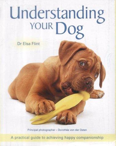 Understanding Your Dog by Elsa Flint