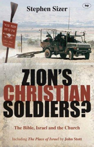 Zion's Christian Soldiers? by Stephen Sizer
