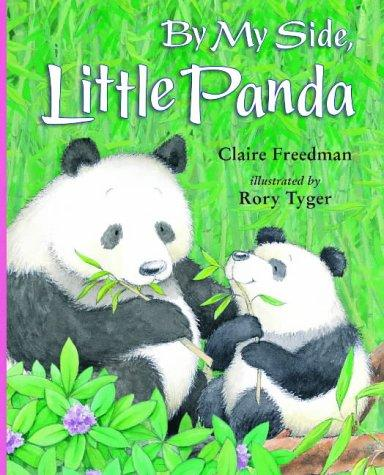 By My Side,Little Panda by Claire Freedman