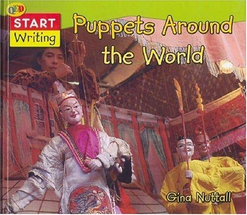 Puppets Around the World (Start Writing) by Gina Nuttall