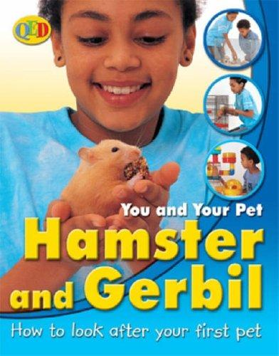 Gerbils and Hamsters (You & Your Pet) by Jean Coprendale