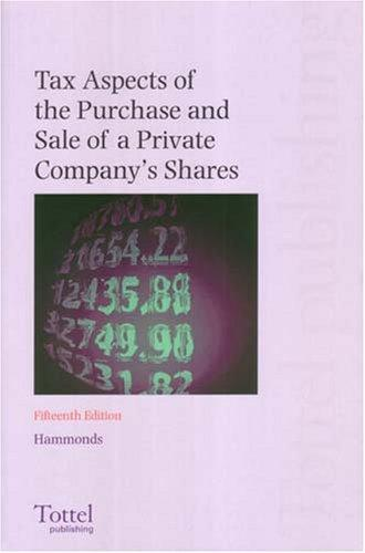 Tax Aspects of the Purchase and Sale of a Private Company's Shares