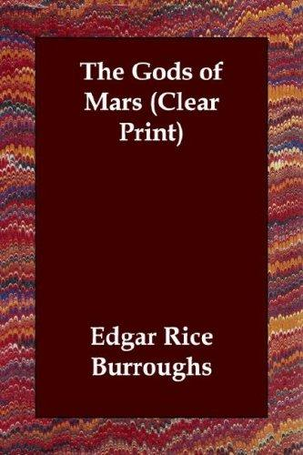 The Gods of Mars (Clear Print)