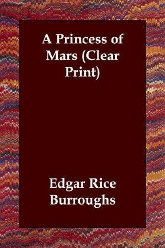 A Princess of Mars (Clear Print)