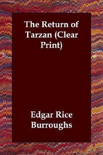 The Return of Tarzan (Clear Print) by Edgar Rice Burroughs