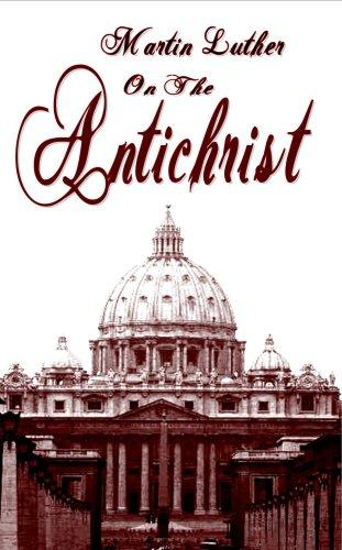 The Antichrist by Martin Luther